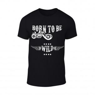 Tricou pentru barbati Born To Be Wild negru TEEMAN