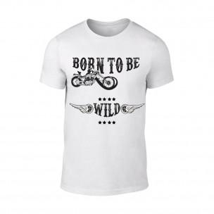 Tricou pentru barbati Born To Be Wild alb TEEMAN