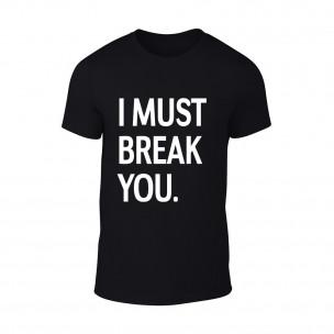 Tricou pentru barbati Break You negru
