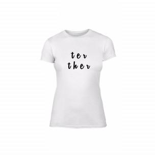 Tricou de dama Better Together alb, mărimea M