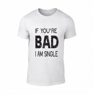 Tricou pentru barbati Bad alb