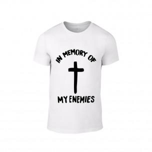Tricou pentru barbati In Memory of my Enemies alb