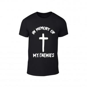 Tricou pentru barbati In Memory of my Enemies negru TEEMAN