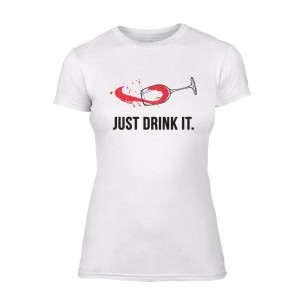 Tricou de dama Just Drink It alb